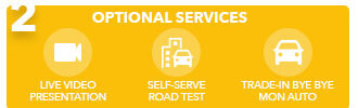 2. optional services; live video presentation, self-serve road test, trade in byebye mon auto, icons in yellow