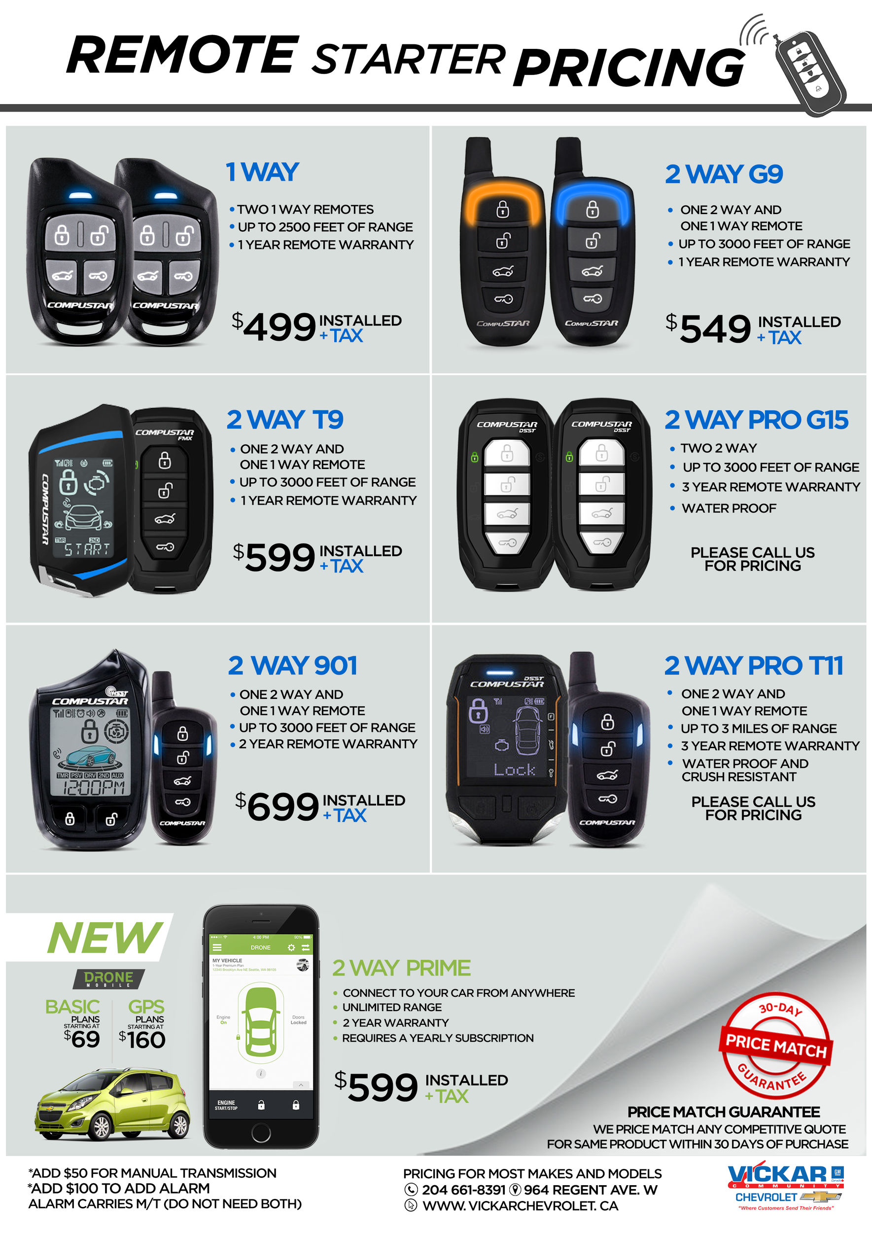 Vickar Community Chevrolet's remote starters will warm it for you. With  many remote starters to choose from, we have selected these to get you  started.