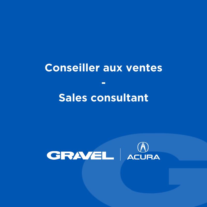 Conseiller aux ventes chez Gravel Acura