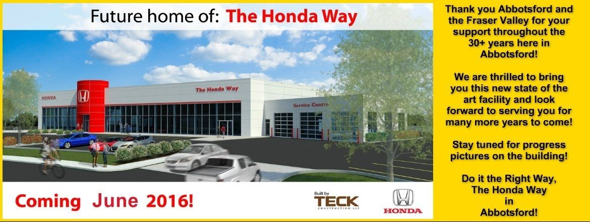 The New Home of the Honda Way in Abbotsford!