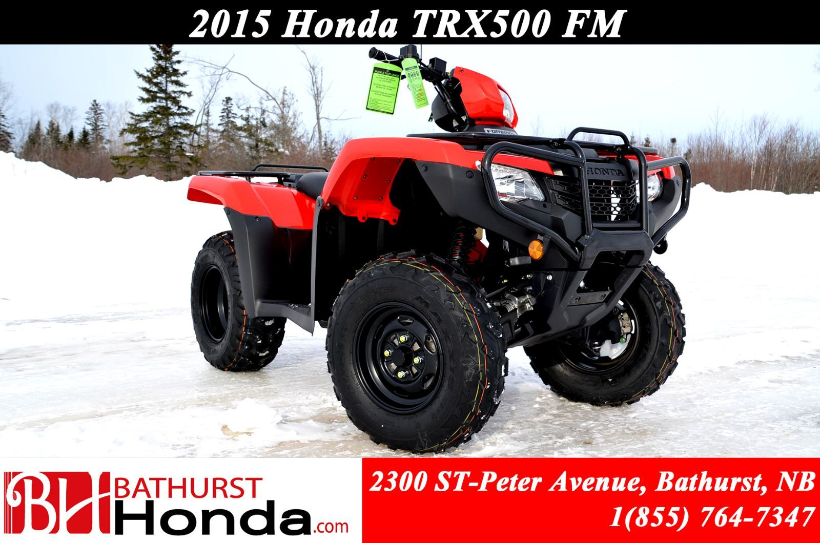 New 2015 Honda TRX500FM Four Wheel Drive! Manual (foot) shift with  automatic clutch! for sale in Bathurst - Bathurst Honda in Bathurst, New  Brunswick