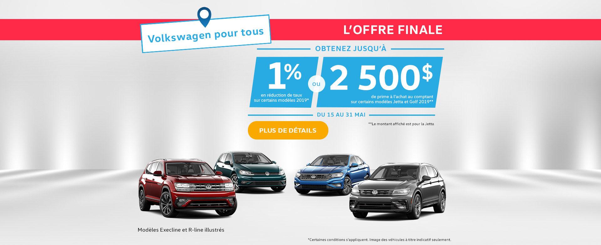 L'événement mensuel Volkswagen! Offre Finale