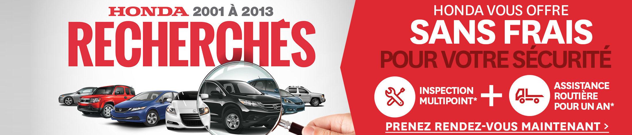 Honda 2001 à 2013 recherchés, Inspection Multipoint