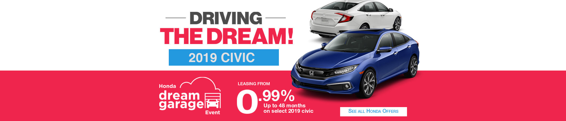 Honda driving the dream