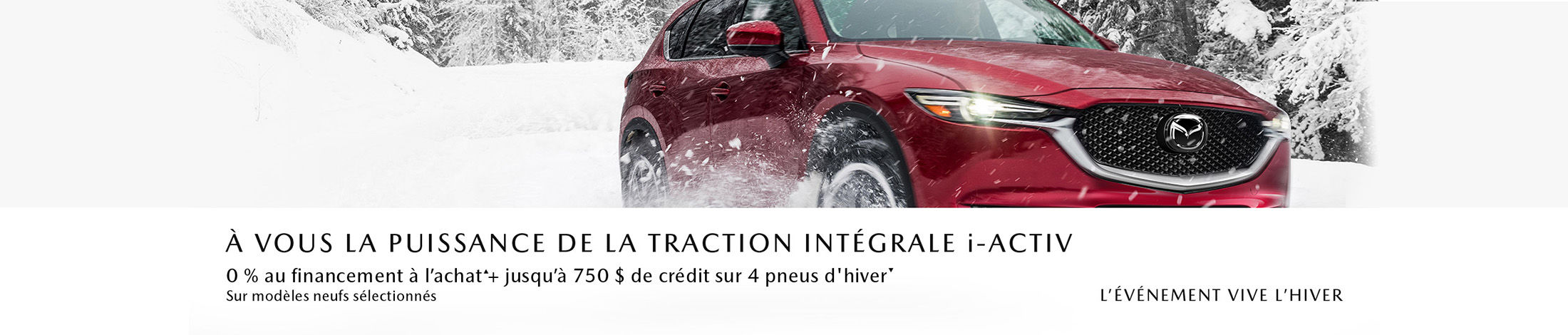 Événement vive l'hiver Mazda