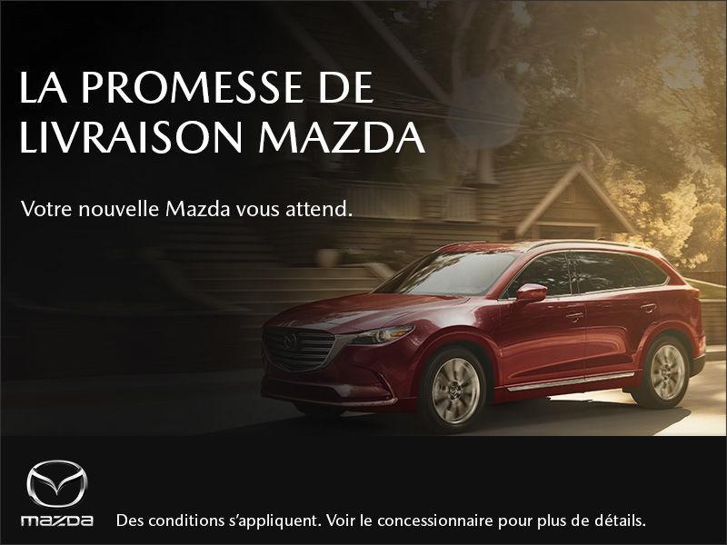 La pomesse de livraison Mazda