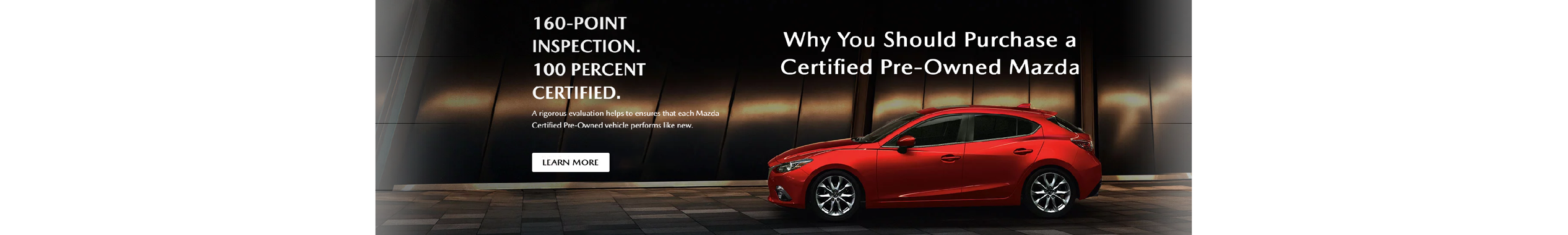 Destination Mazda Vancouver Certified Pre-Owned Mazda