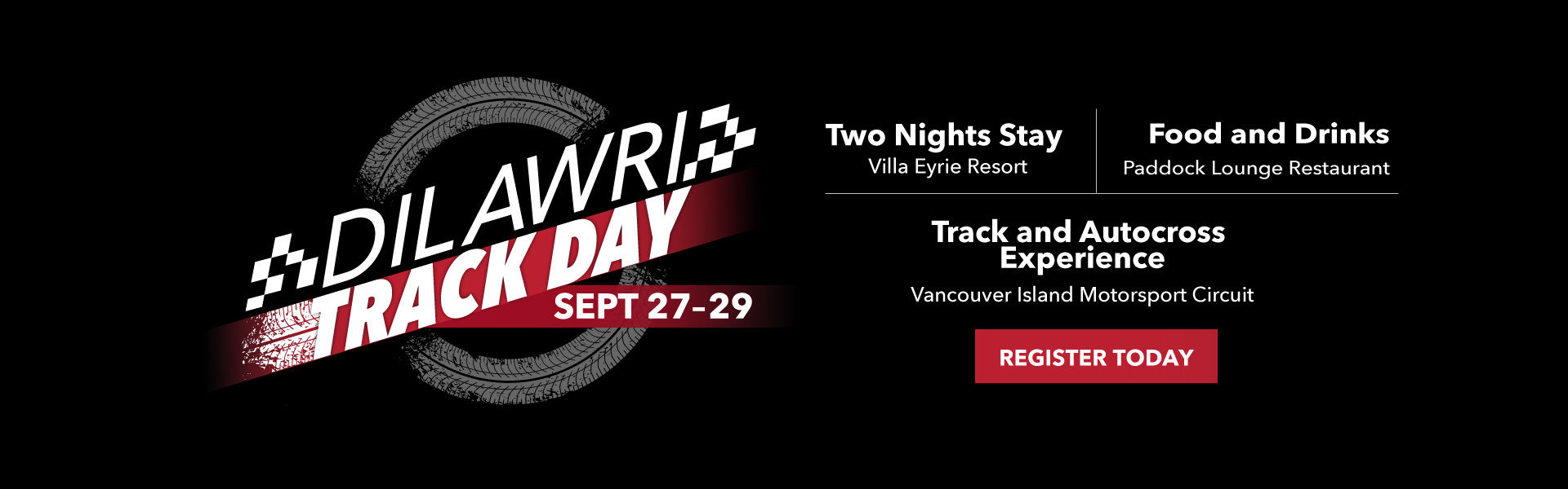Dilawri Track Day 2019 | Sept 27 - 29 | Limited space available!
