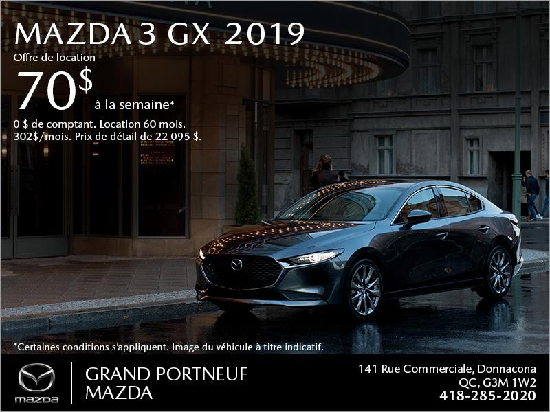 Procurez-vous la Mazda3 2019!