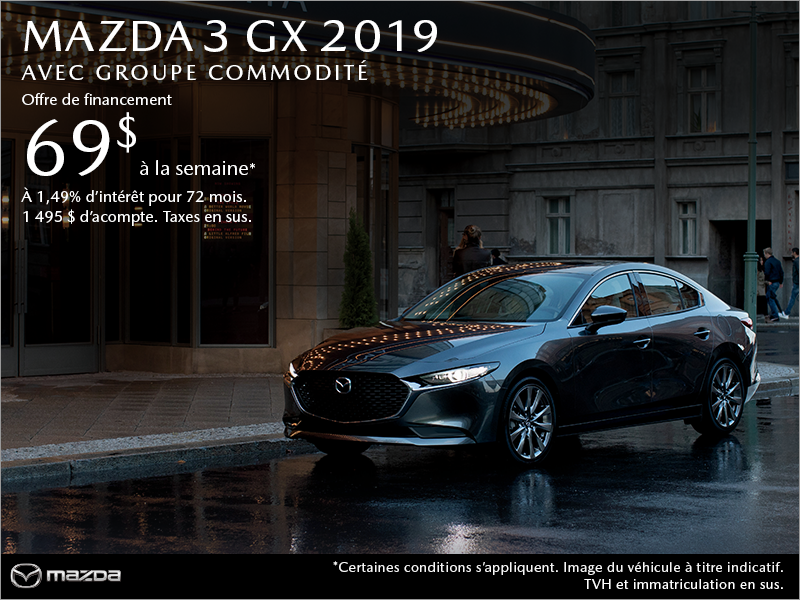 Procurez-vous une Mazda3 2019 aujourd'hui!