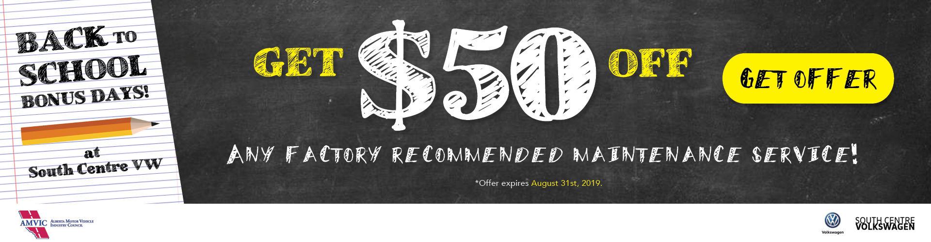 50$ off Factory maintenance
