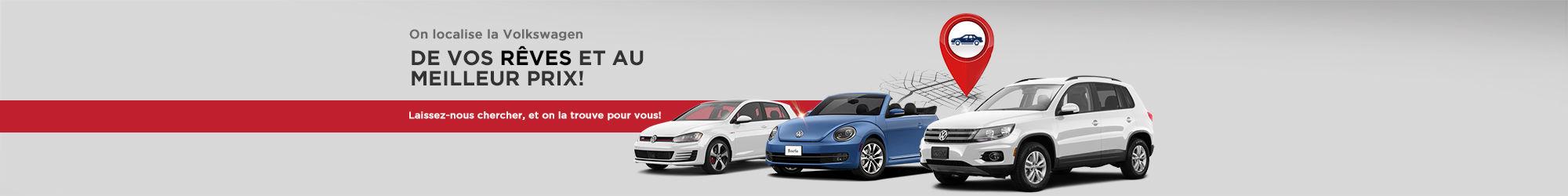 On localise la Volkswagen de vos rêves!
