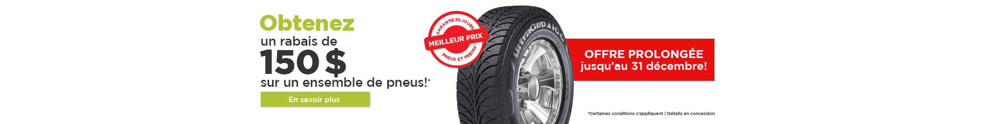 Rabais de 150$ sur pneus!