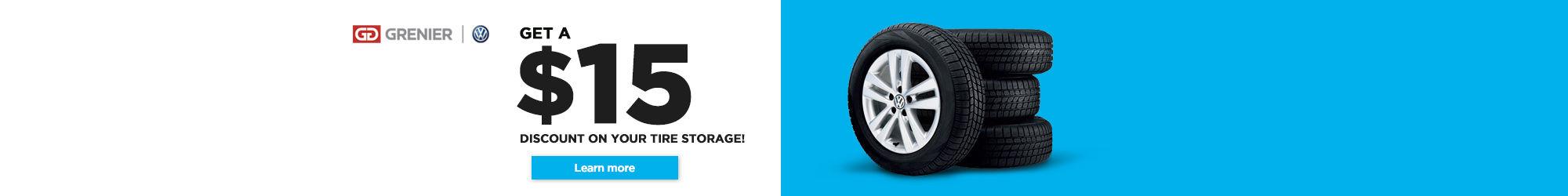 15$ rebate on tire storage