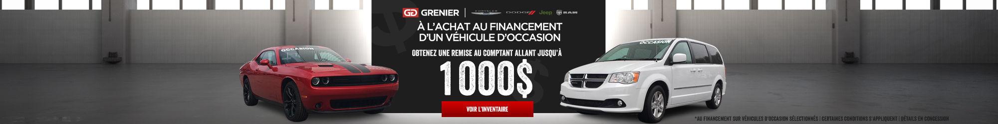 Remise comptant 1000$ véhicules d'occasion