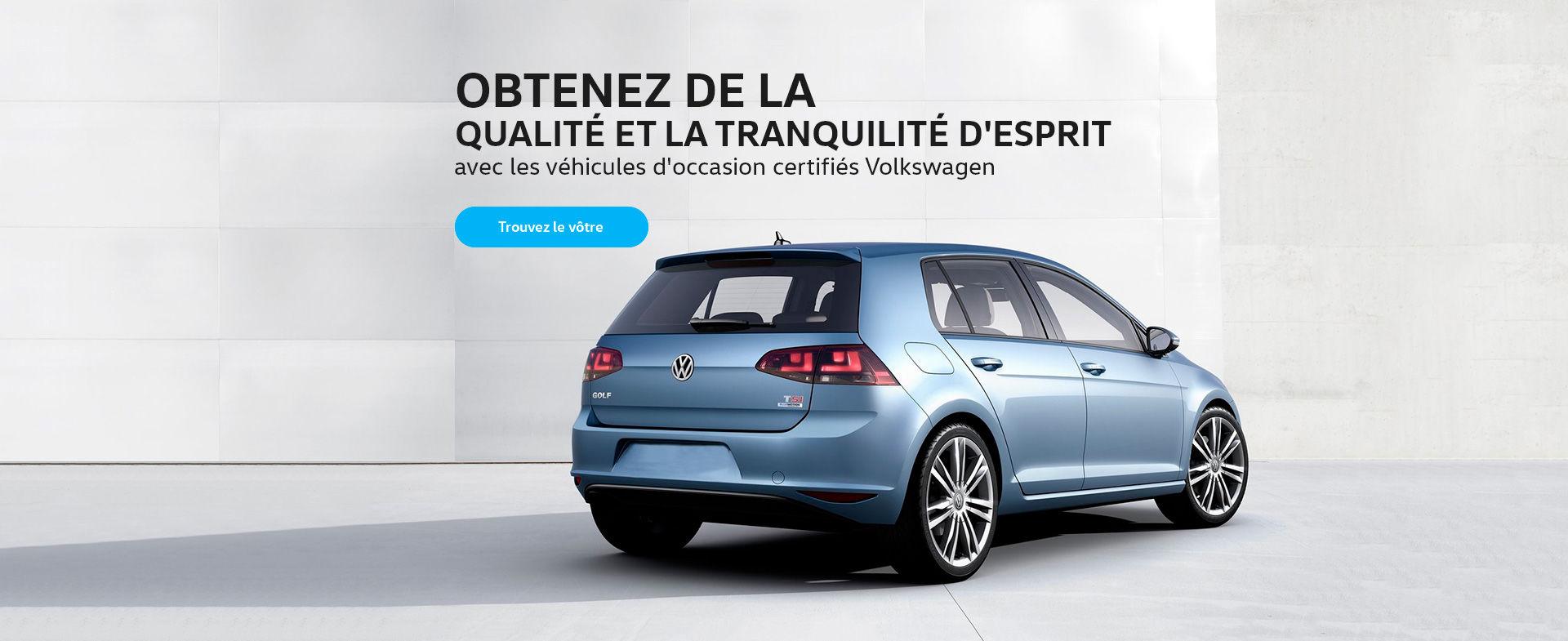 Véhicules d'occasion certifiés Volkswagen