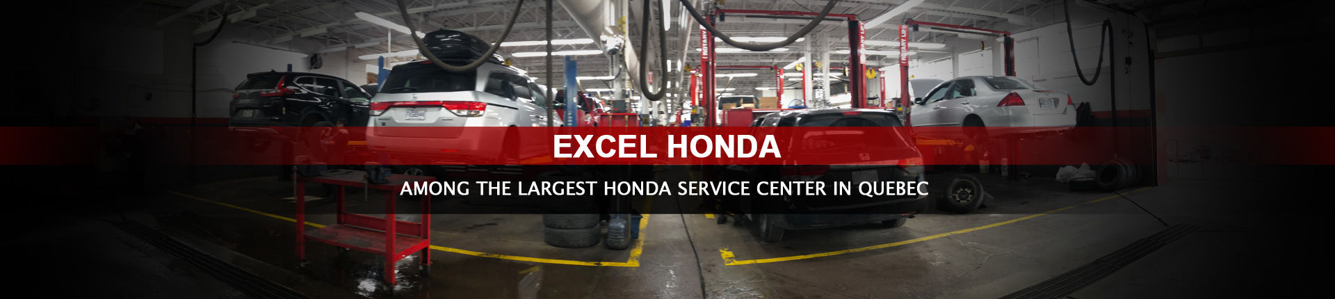 Among the largest Honda Service Center in Quebec