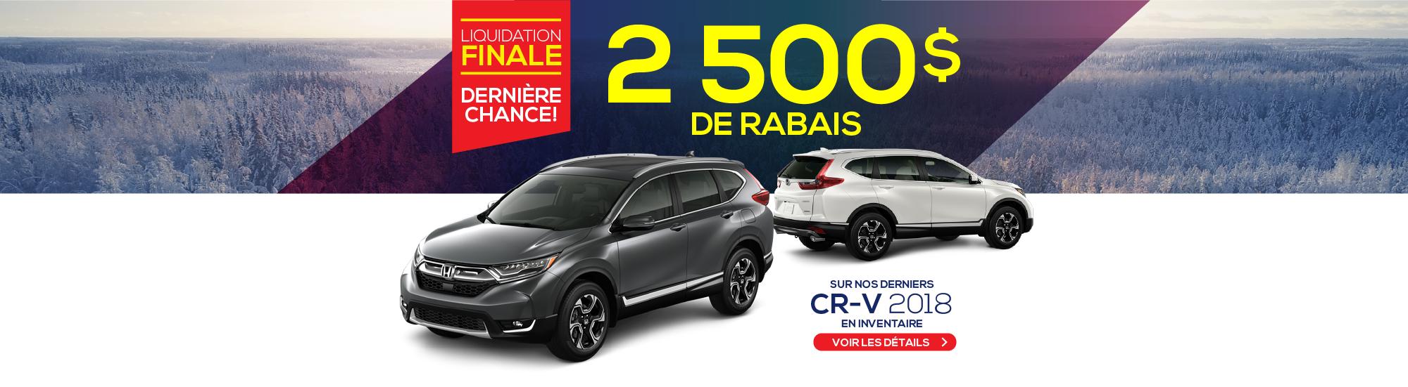2500$ DE RABAIS - CR-V 2018