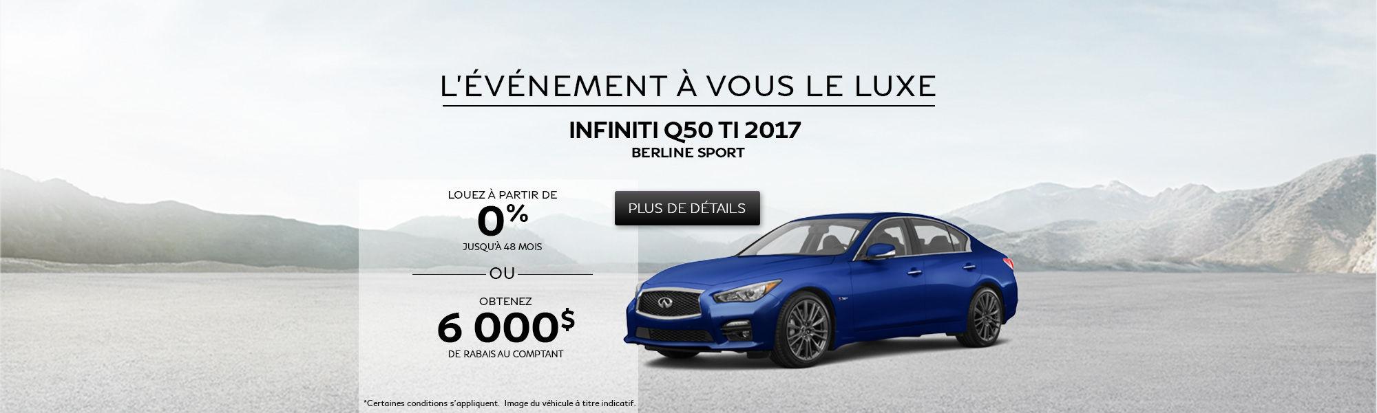 L'événement À vous le luxe - Q50 TI