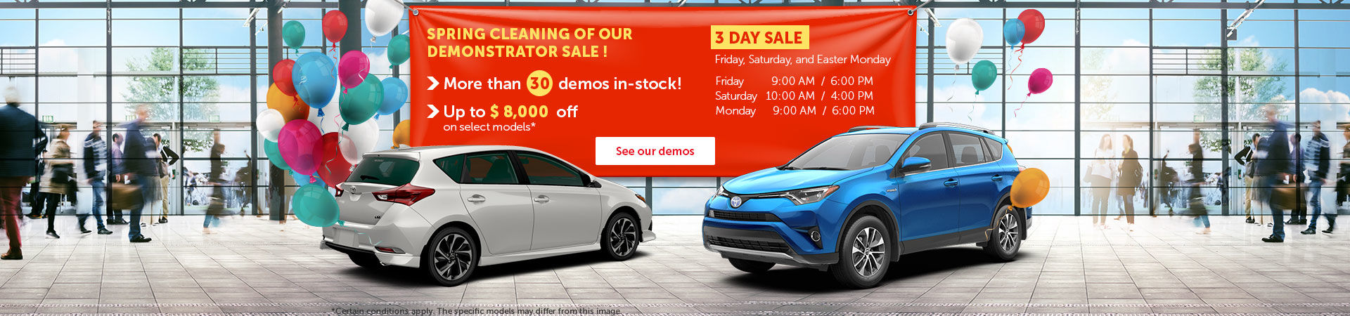 Spring Cleaning of our Demonstrator Sale