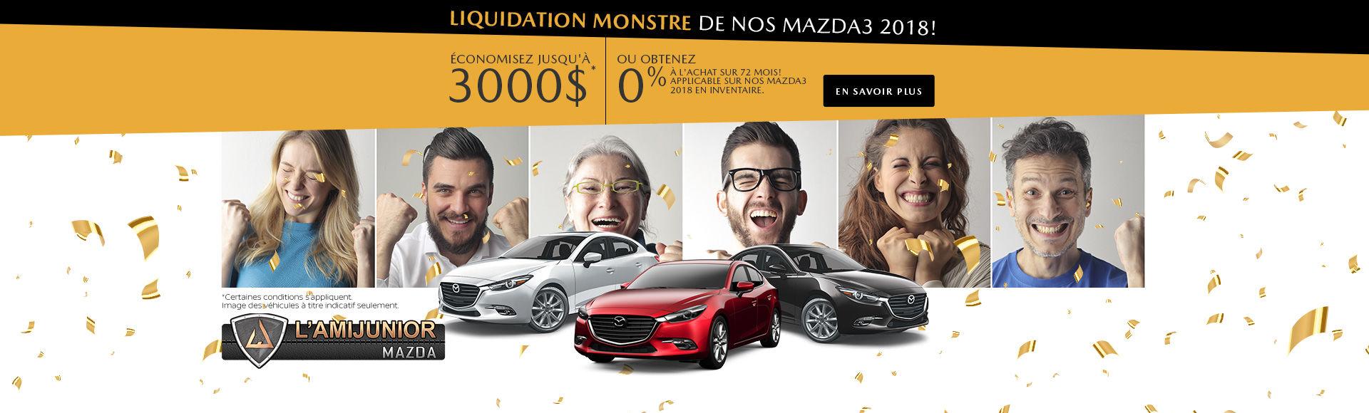 Liquidation monstre de nos Mazda 3 2018