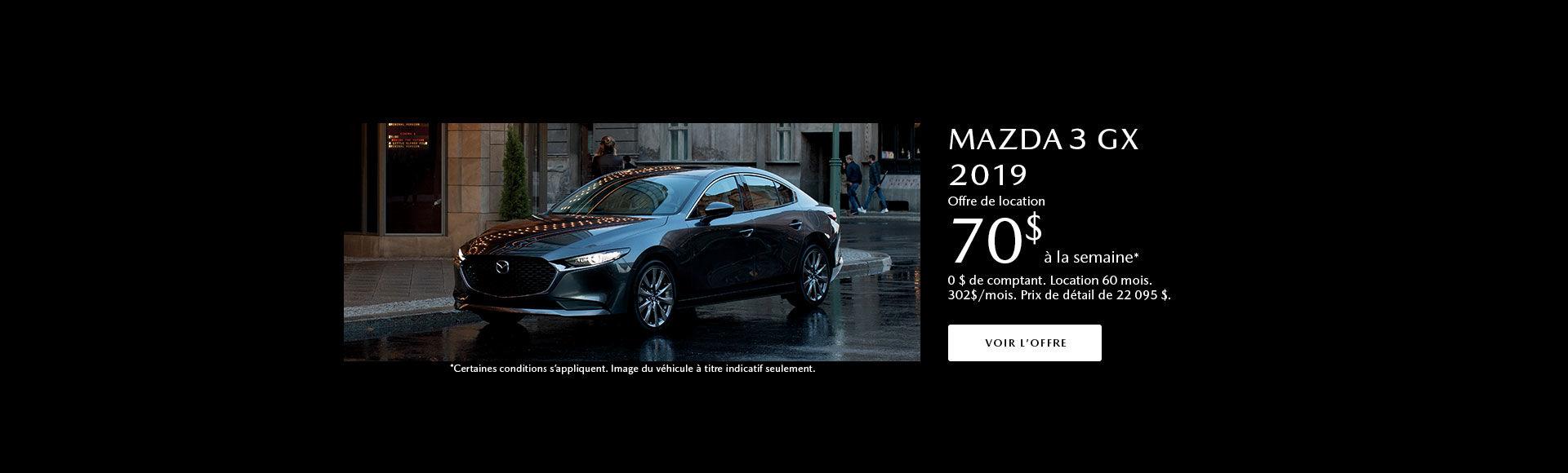 Procurez-vous le Mazda 3 2019!