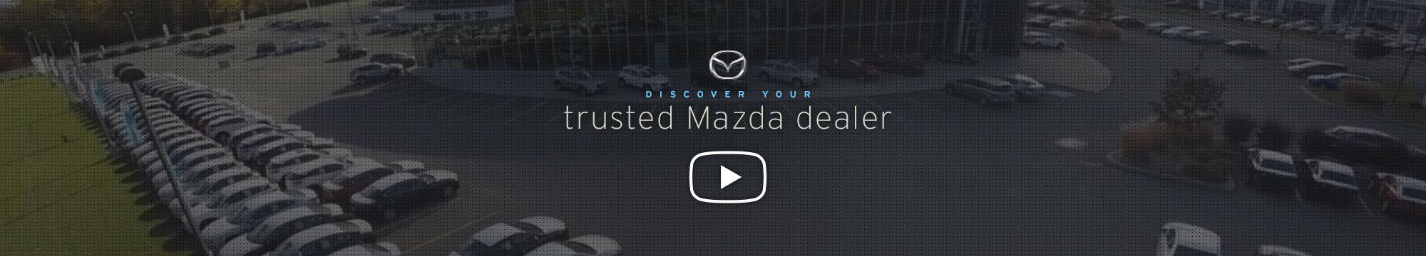 Trusted Mazda dealer