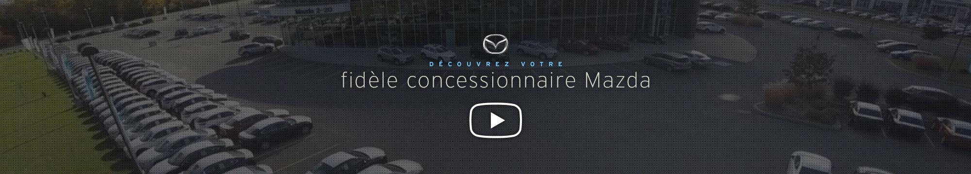 Fidèle concessionnaire Mazda
