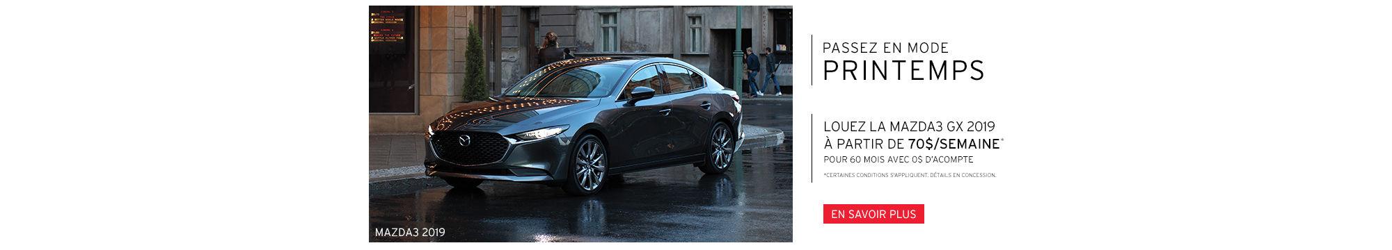 PASSEZ EN MODE PRINTEMPS - Mazda3