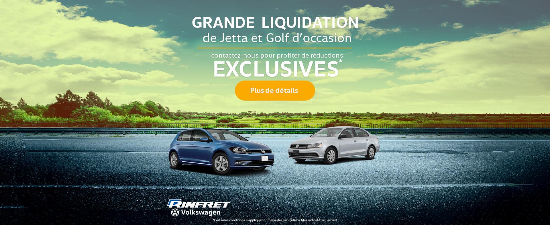 Grande liquidation Jetta et Golf d'occasion