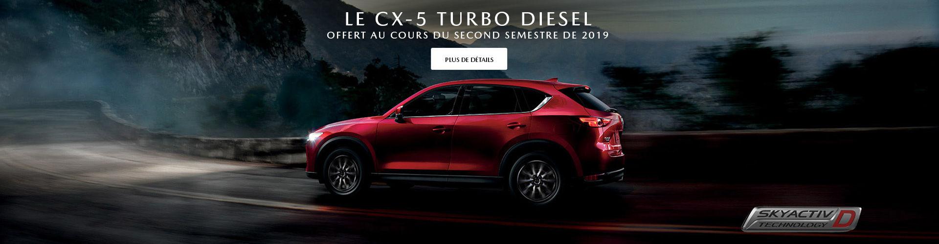 Le CX-5 Turbo Diesel