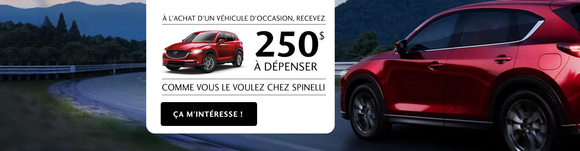 Rabais 250 occasion Mazda