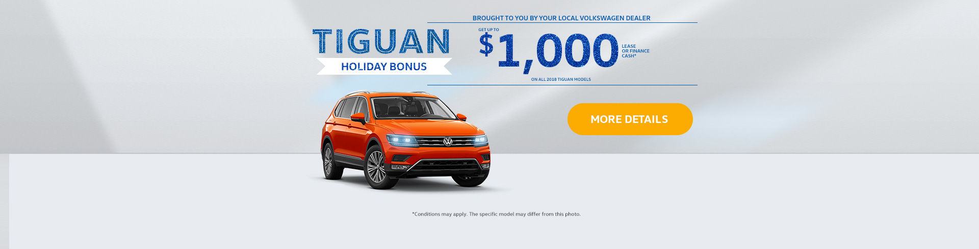 Tiguan Holiday Bonus!