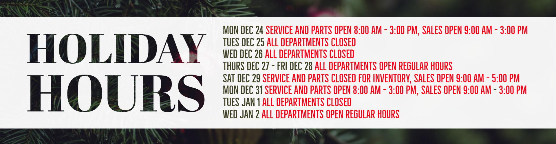Holiday Hours Desktop Banner