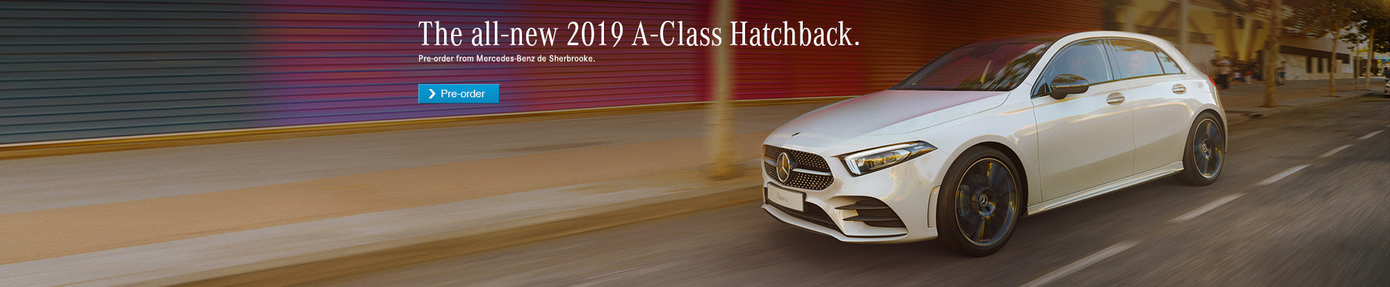 The All-New 2019 A-Class Hatchback.