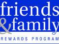 Friends and Family Rewards Program