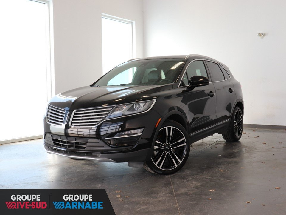 2018 Lincoln  MKC Ultra AWD 2.3L Ecoboost + Toit-Pano+GPS+Cuir+