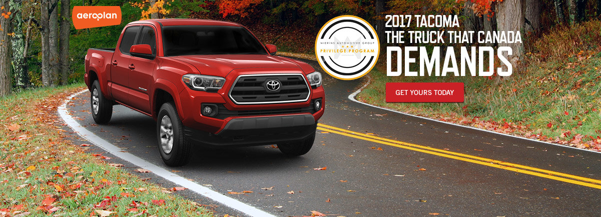 2017 Tacoma. The truck that Canada Demands