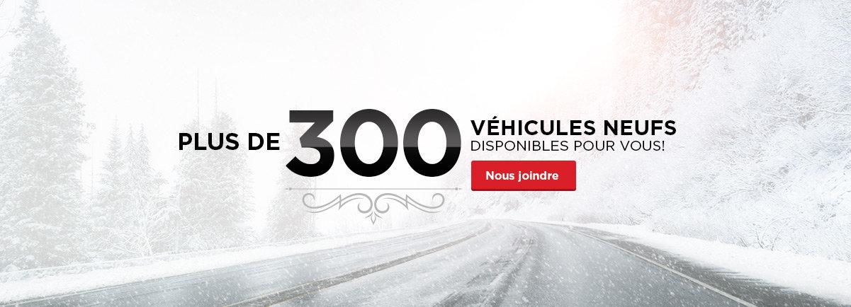 300 véhicules disponibles pour vous!