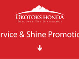 Service and Shine Promotion at Okotoks Honda (South of Calgary)