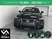 Lexus IS 350 F SPORT AWD ** GARANTIE 10 ANS ** 2016