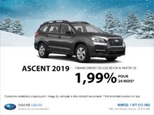 Obtenez la Subaru Ascent 2019 dès aujourd'hui!