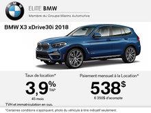 Obtenez le BMW X3 xDrive30i 2018 aujourd'hui!