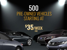 500 Pre-Owned Vehicles