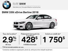 Obtenez le BMW 330i xDrive 2018 aujourd'hui!