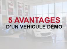 Découvrez les 5 avantages d'acheter un véhicule démonstrateur