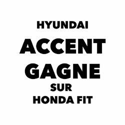 Hyundai Accent gagne sur Honda Fit