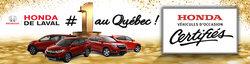Les véhicules d'occasion certifiés Honda chez Honda de Laval!