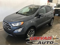 Ford EcoSport Titanium AWD Cuir GPS Toit Ouvrant MAGS  2018