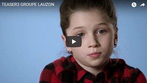 Groupe Lauzon - Campagne télévisée 2017 - Teaser 3